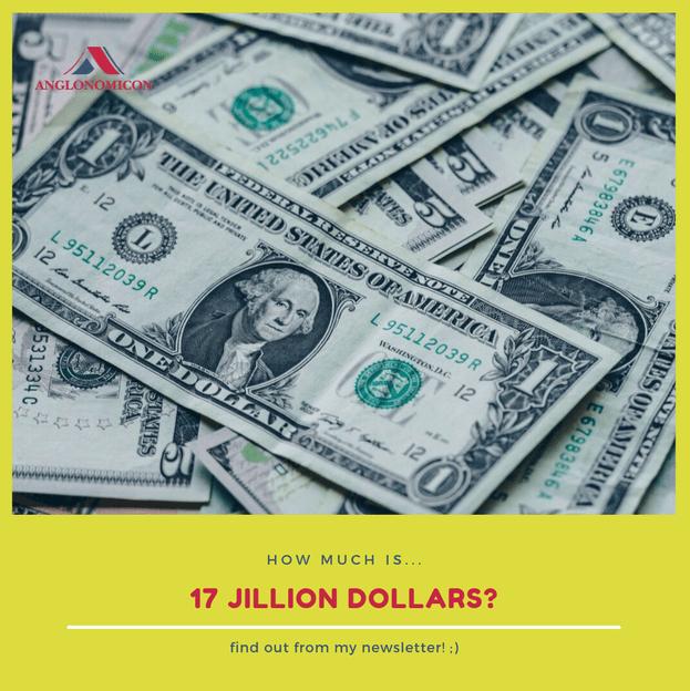 17 Jillion Dollars