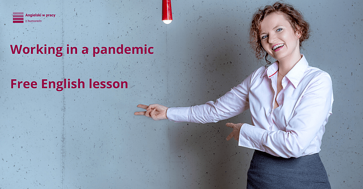 Working in a pandemic