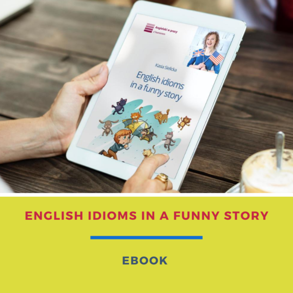 English idioms in a funny story